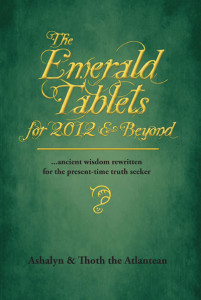 Emerald Tablets, Mt. Shasta, Ashalyn, channeled books